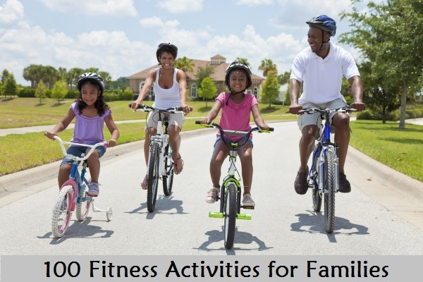 100 Fitness Activities for Families