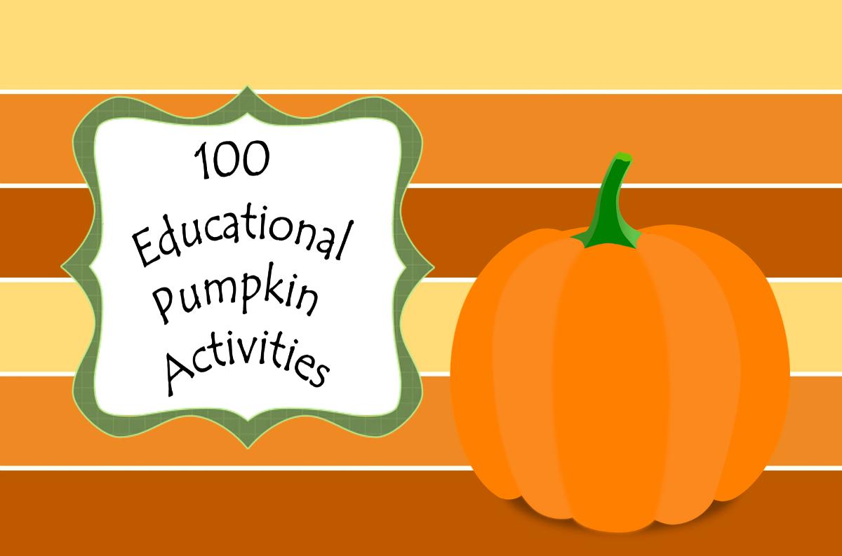 100 Educational Pumpkin Activities