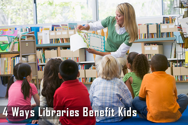 4 Ways Libraries Benefit Kids