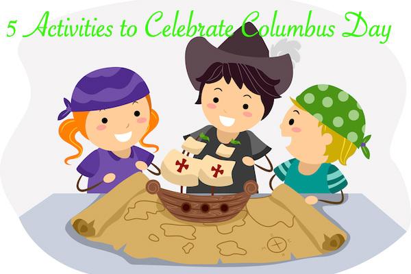 5 Activities to Celebrate Columbus Day