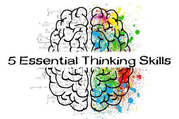 5 Essential Thinking Skills