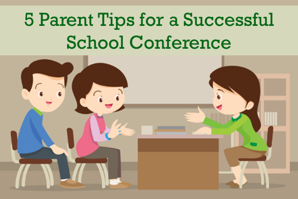 Tips For Successful Parent Teacher >> 5 Parent Tips For A Successful School Conference