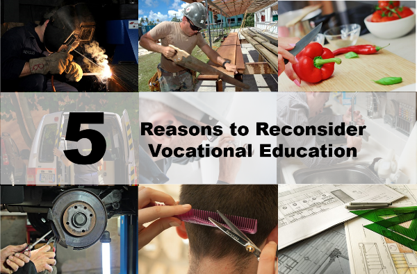 5 Reasons to Reconsider Vocational Education