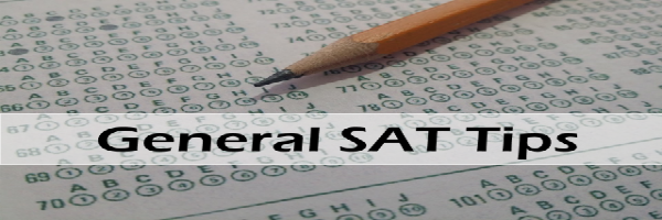 A Comprehensive Guide to Conquering the SAT General Tips