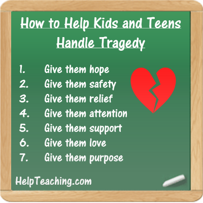 How to Help Kids and Teens Handle Tragedy List