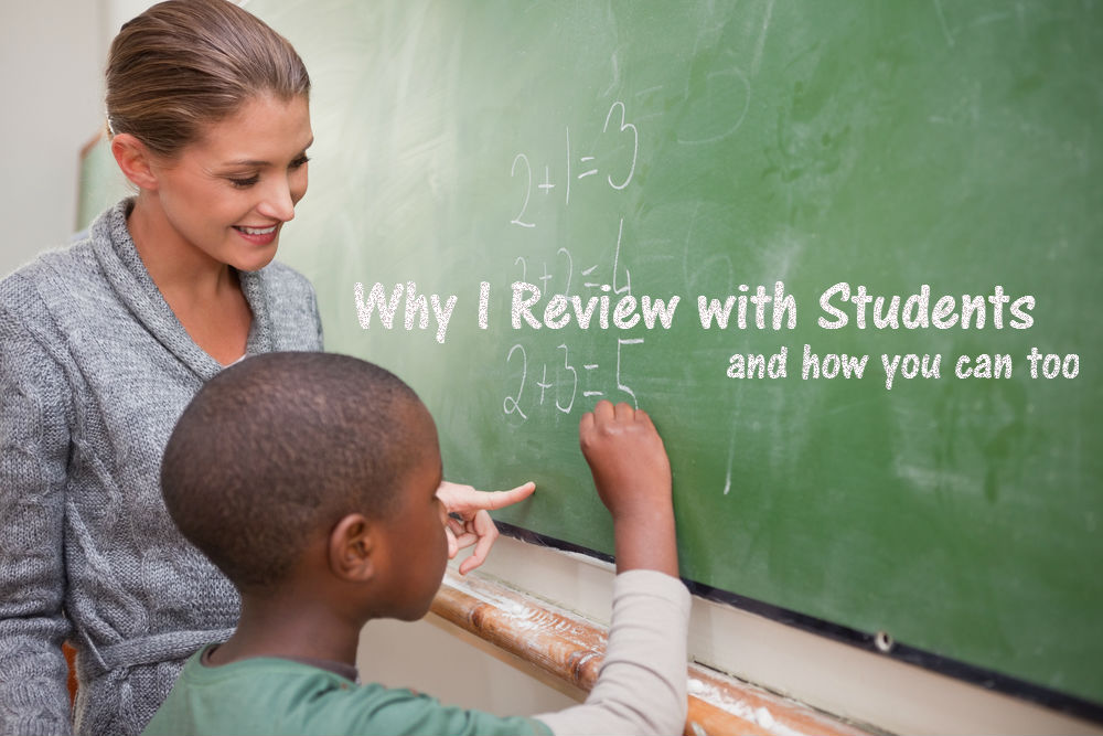 Why I Review with Students and How You Can Too