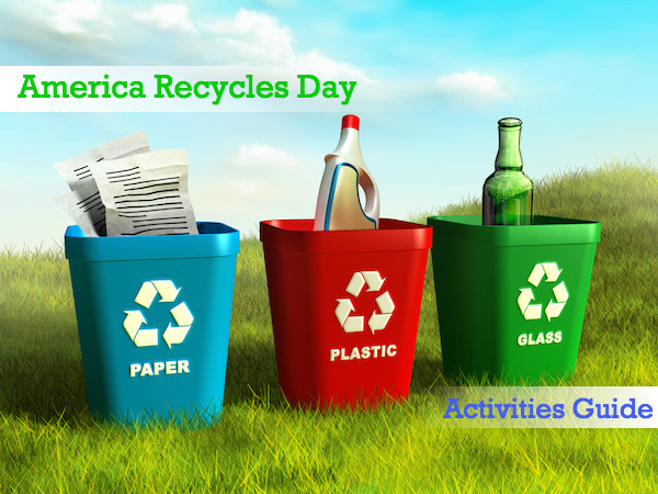 America Recycles Day (Nov. 15) - Activity Guide