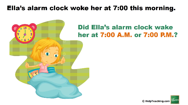 Math Lesson: Telling Time - A.M. and P.M.