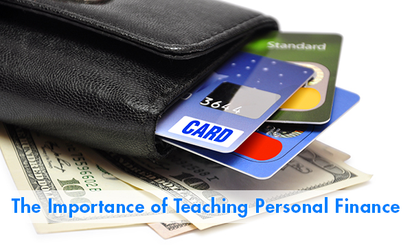 The Importance of Teaching Personal Finance