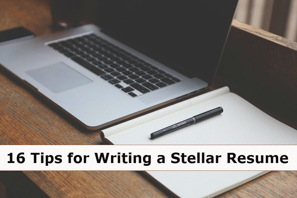 Tips for Writing a Stellar Resume