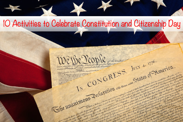 10 Activities to Celebrate Constitution and Citizenship Day