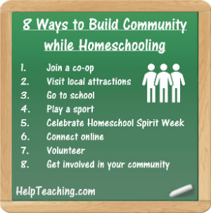 8 Ways to Build Community While Homeschooling List