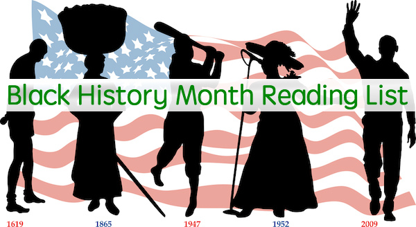 Black History Month Reading List - 30 Titles for Grades K-12