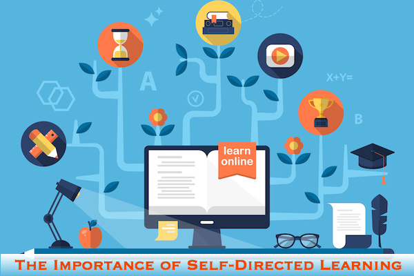 The Importance of Self-Directed Learning. Given the right tools, guidance, and motivation, the potential for student success is limitless.