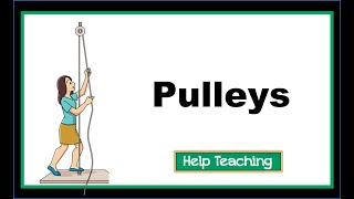 Science Lesson: Pulleys