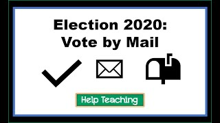 Social Studies Lesson: Election 2020: Vote by Mail?
